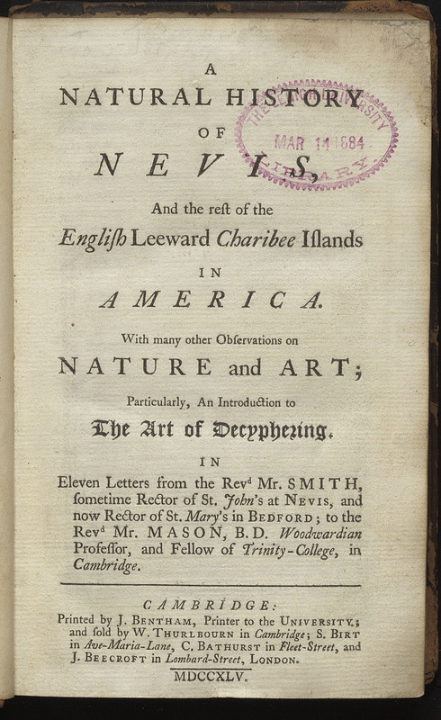 A Natural History of Nevis and the Rest of the English Leeward Charibee Islands in America: With Many Other Observations on Nature and Art?.