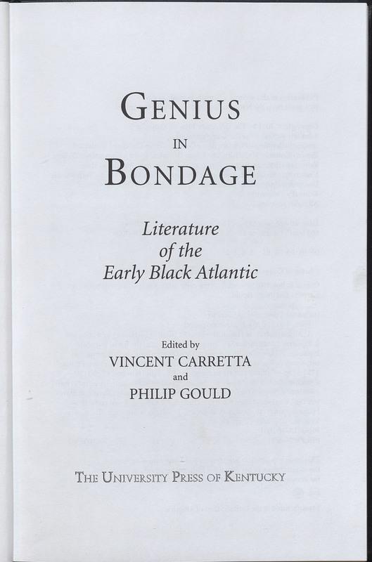Genius in Bondage: Literature of the Early Black Atlantic