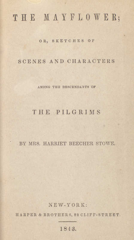 The Mayflower; or, Sketches of Scenes and Characters Among the Descendants of The Pilgrims- Title