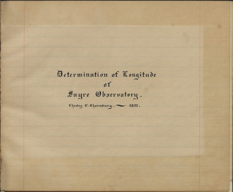 Determination of Longitude of Sayre Observatory.