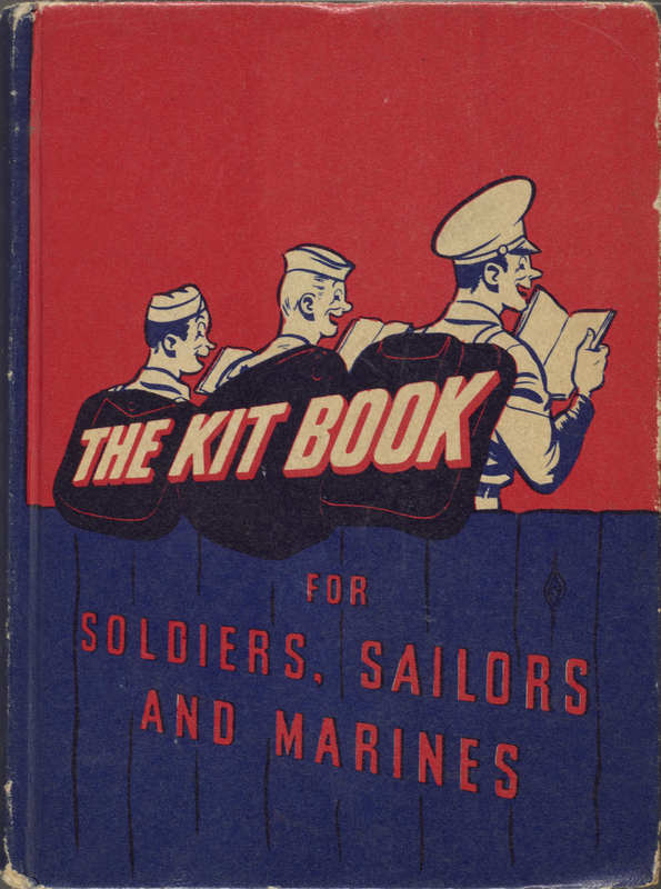 The Kitbook for Soldiers, Sailors, and Marines: Favorite Stories, Verse, and Cartoons for the Entertainment of Servicemen Everywhere.