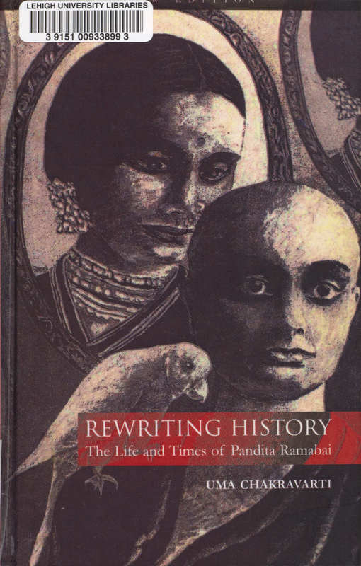 Rewriting History: The Life and Times of Pandita Ramabai- Cover
