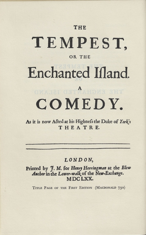 The Works of John Dryden. Vol. 10.  Plays. The Tempest, or The Enchanted Island.