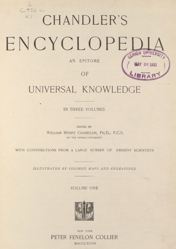 Chandler Encyclopedia and Epitome of Universal Knowledge.