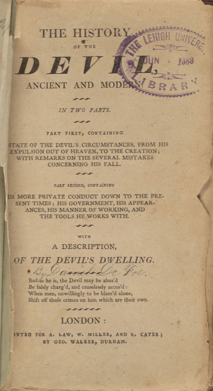 The History of the Devil, Ancient and Modern. In Two Parts ... With a Description of the Devil's Dwelling?