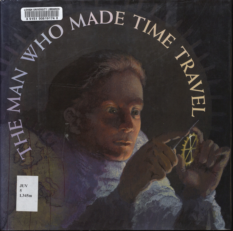 The Man Who Made Time Travel.