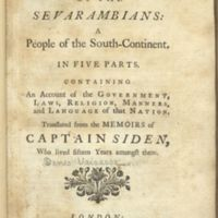 The History of the Sevarambians: a People of the South-Continent: in five parts, containing an account of the government, laws, religion, manners, and language of that nation.