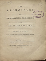 The Principles of Mr. Harrison's Time-Keeper; with Plates of the Same