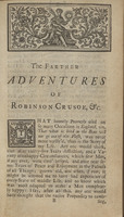 The Farther Adventures of Robinson Crusoe: Being the Second and Last Part of his Life, and Strange Surprizing Accounts of his Travels Round Three Parts of the Globe